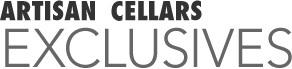 ARTISAN CELLARS               Exclusives